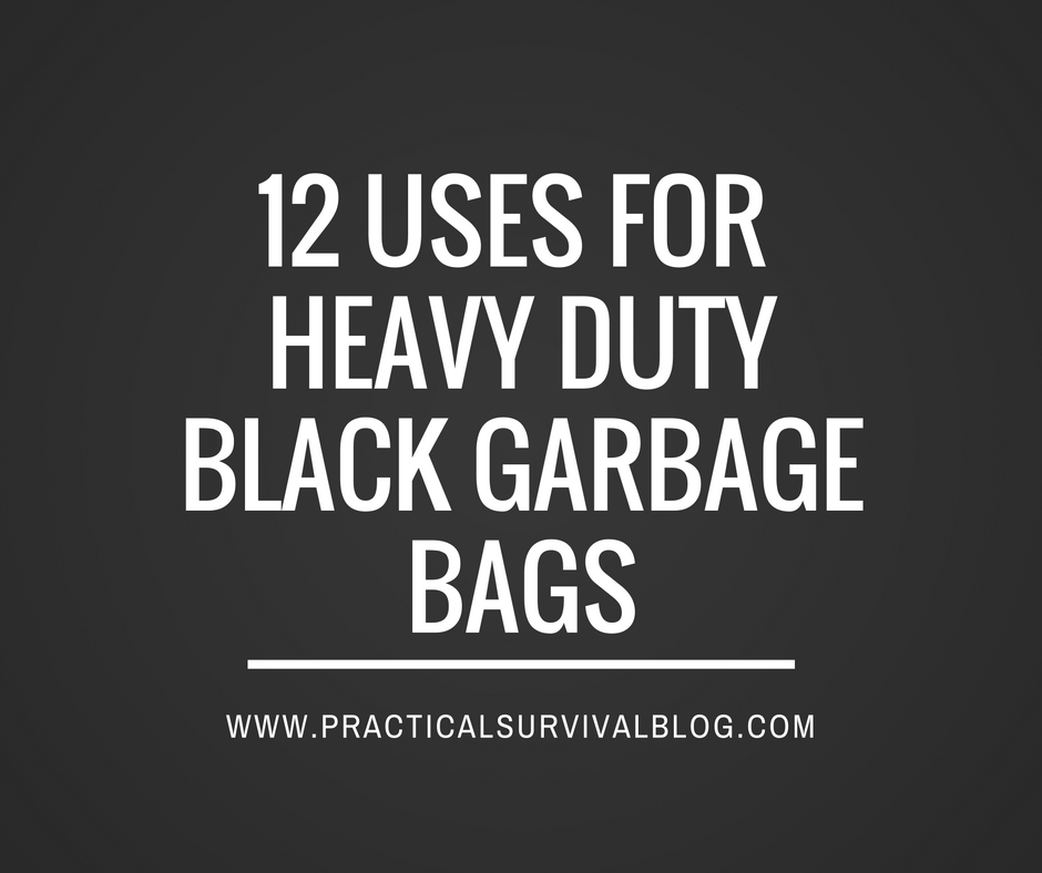12 Uses for Heavy Duty Black Garbage Bags