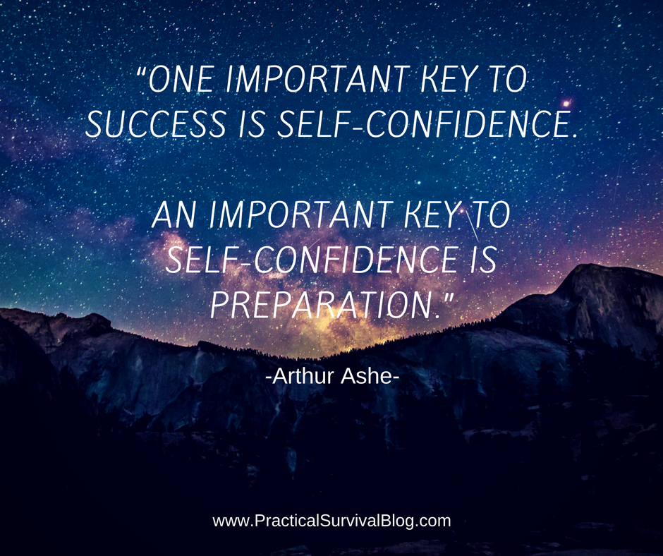 One important key to success is self-confidence.  An important key to self-confidence is preparation.  ~Arthur Ashe
