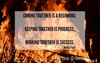 Coming together is a beginning, Keeping together is priceless, working together is success.