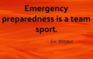 Emergency Preparedness is a Team Sport