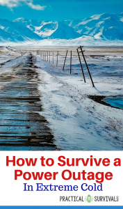 How to survive a power outage in extreme cold. Power outages cause all sorts of problems, but when it happens and it is freezing outside, there is a whole new set of problems to take into consideration.