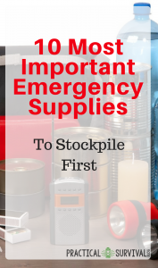 10 most important emergency supplies to stockpile first. Gotta make sure to have all these supplies in my stockpile! #emergencysupplies