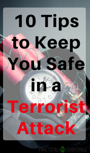 Tips to Keep You Safe in a Terrorist Attack