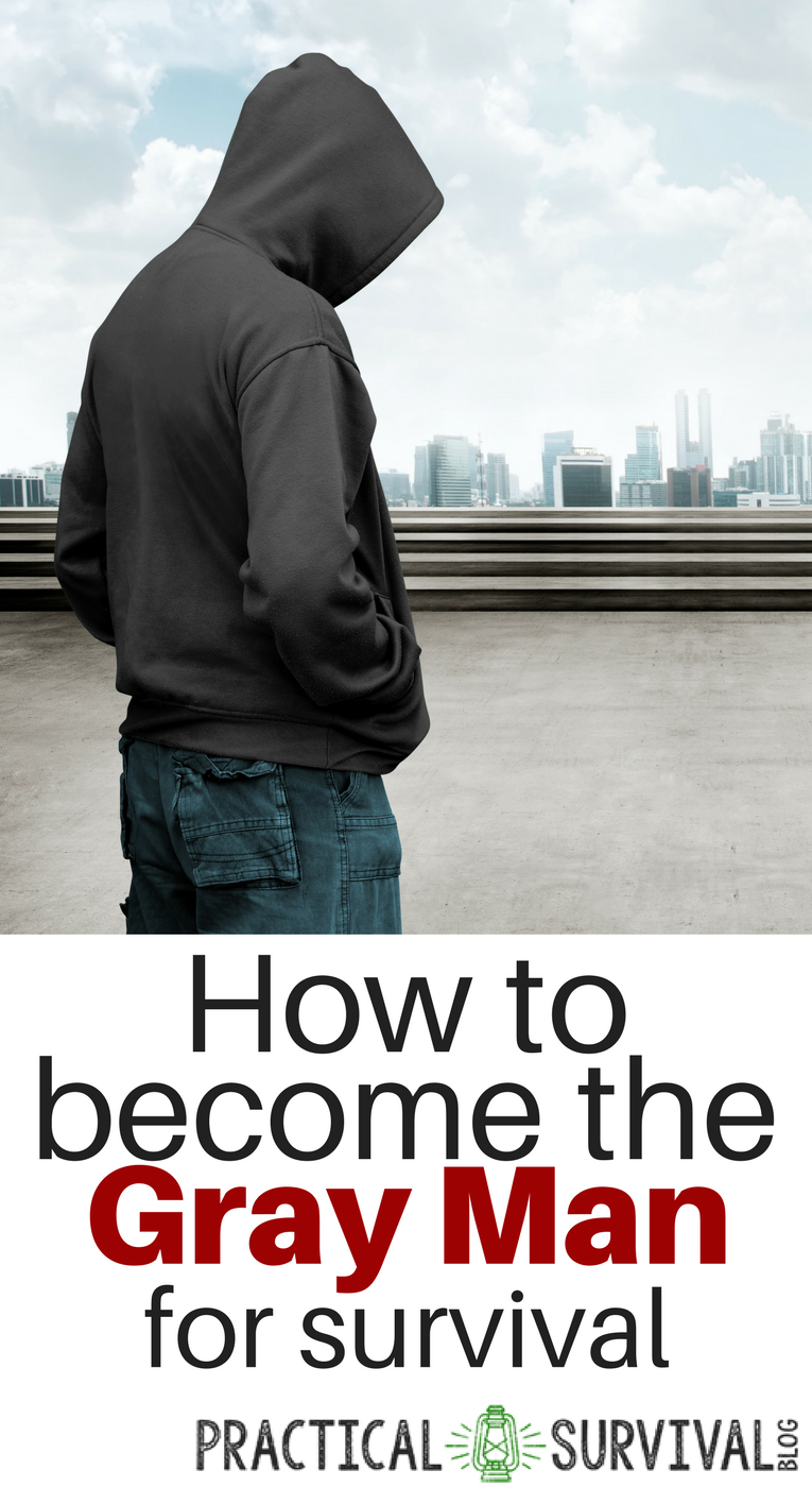 how to become the gray man for survival. Blending in with the crowd is important if there is every a survival situation.